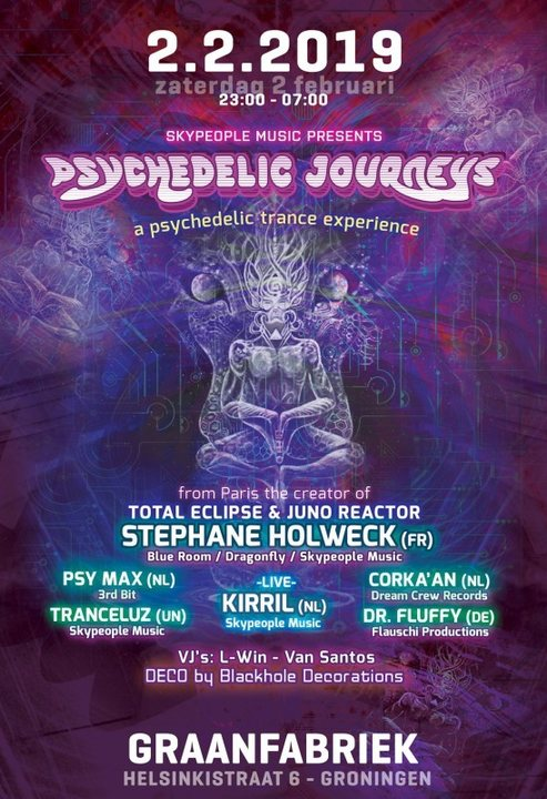 Psychedelic Journeys - a psychedelic trance experience 2 Feb '19, 23:00