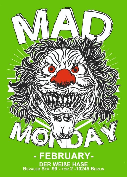 Mad Monday • presents Winter Edition | 04.02.19 |l 4 Feb '19, 23:00