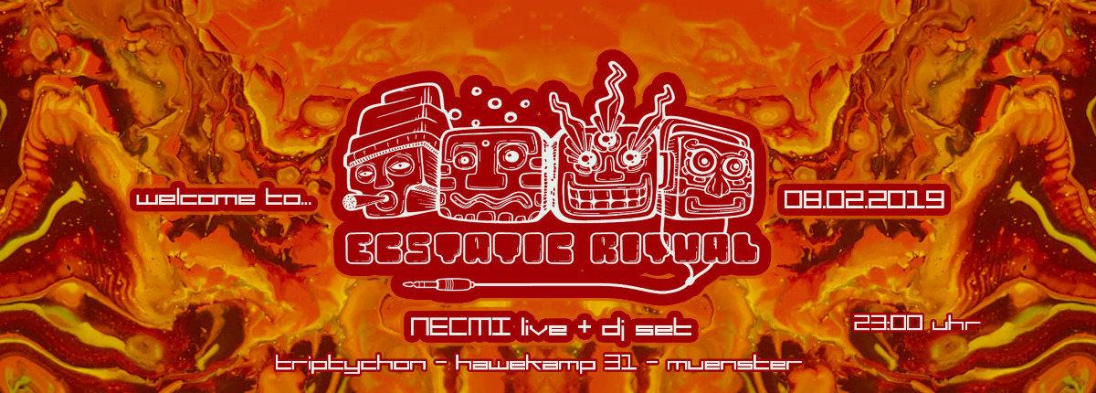 Ecstatic Ritual - Necmi live 8 Feb '19, 23:00