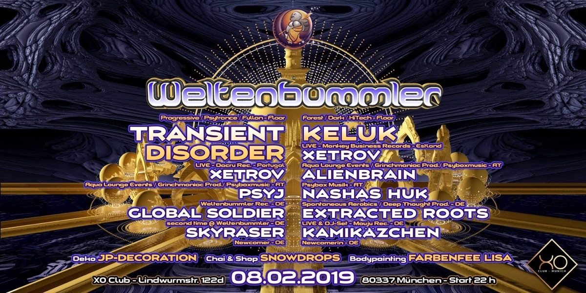 Weltenbummler's new opening w/ Transient Disorder / Keluk uvm. 8 Feb '19, 22:00