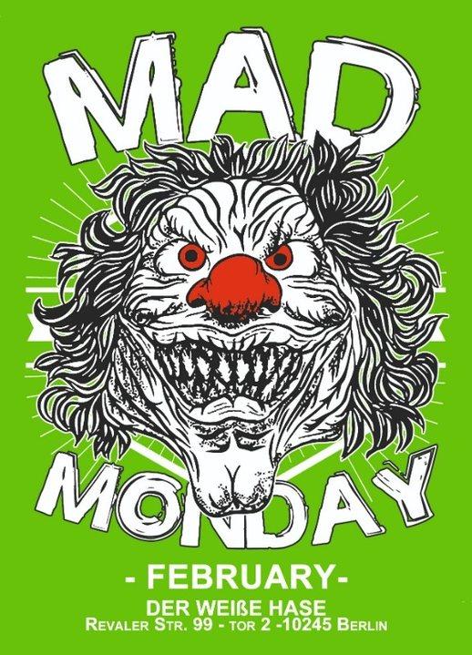 Mad Monday • presents Messy Household Showcase | 11.02.19 |l 11 Feb '19, 23:00