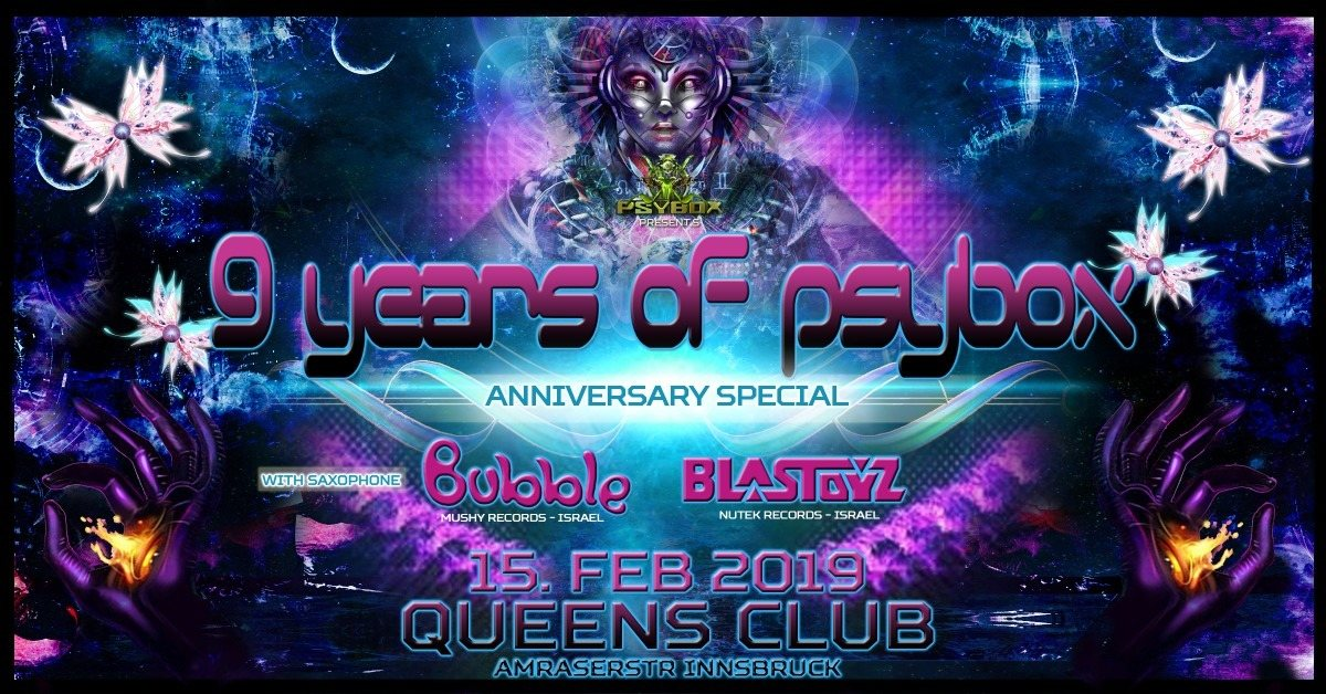 Psybox 9 Years Anniversary with Bubble & Blastoyz 15 Feb '19, 22:00