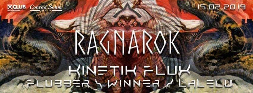 Ragnarok w/ KinetiK Flux LIVE 15 Feb '19, 22:00