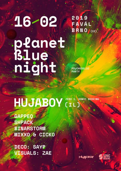 Planet Blue Night w/ Hujaboy 16 Feb '19, 21:00