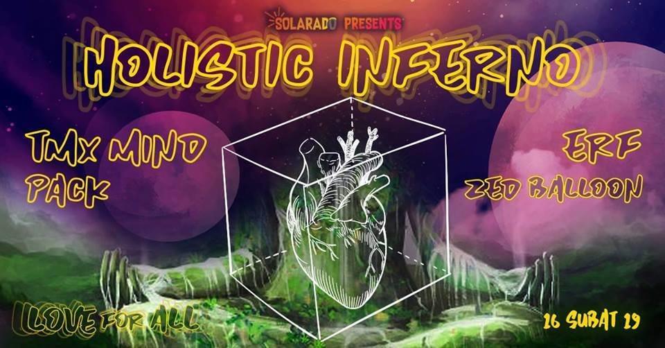 Solarado Presents // Holistic Inferno 16 Feb '19, 21:00