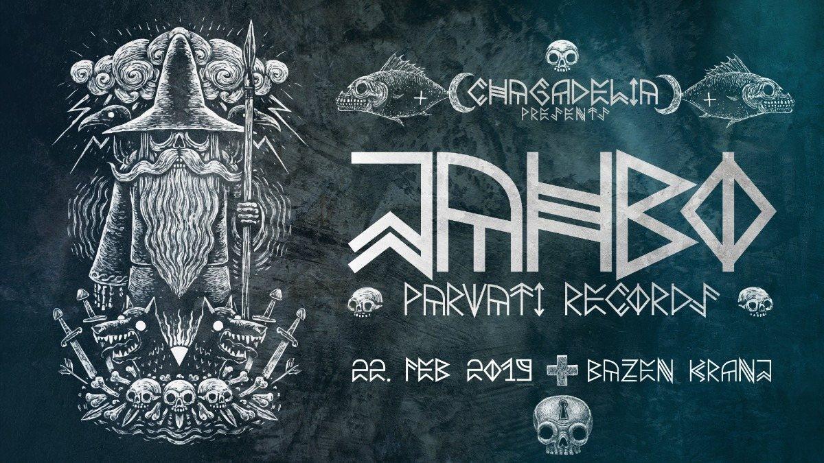 Chagadelia Presents: JAHBO - live! 22 Feb '19, 23:00