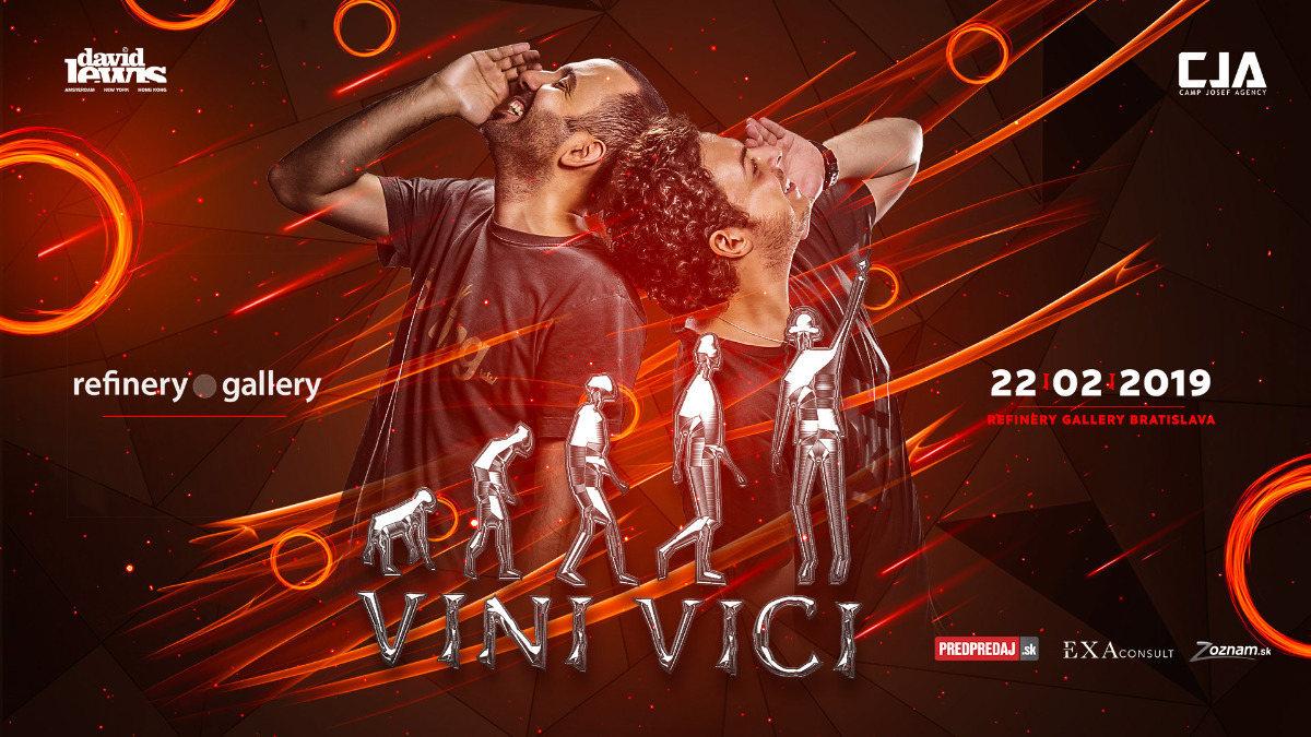 Vini Vici Bratislava - Refinery Gallery 22 Feb '19, 20:00
