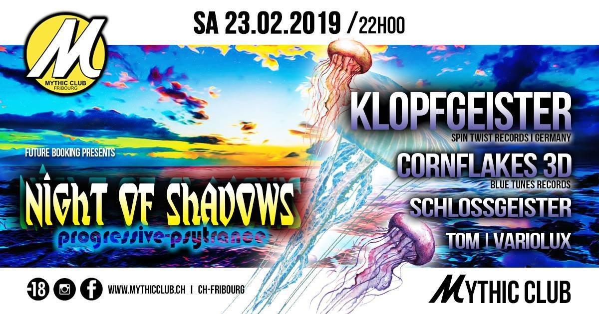 Night of Shadows 23 Feb '19, 22:00