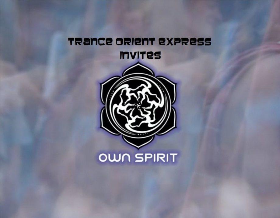 Trance Orient Express invites Own Spirit Festival 23 Feb '19, 22:00