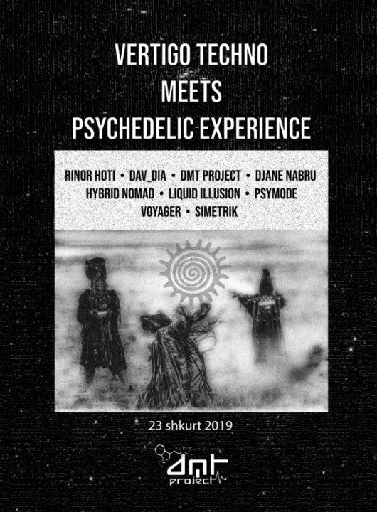 Vertigo Techno Meets Psychedelic Experience Vol 2 by DMT Project 23 Feb '19, 19:00