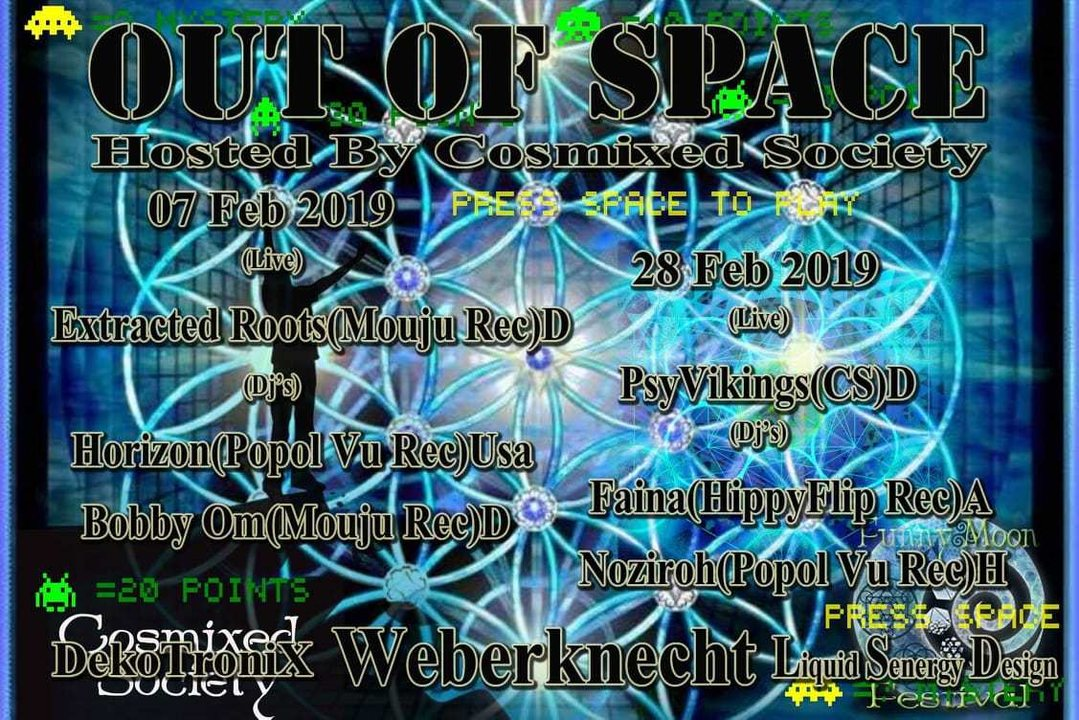 OUT of SPACE – hosted by Cosmixed Society 28 Feb '19, 22:00