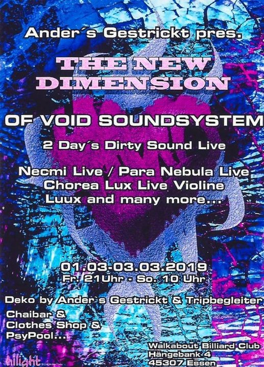 Ander´s Gestrickt pres. The New Dimension of Sound ( Void Sound System ) 1 Mar '19, 21:00