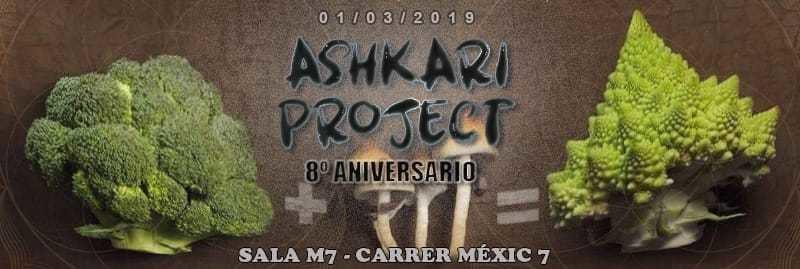 Ashkari Project 8 Aniversario: 8 años 8 dj's 2 salas 2 decos 1 Mar '19, 23:30