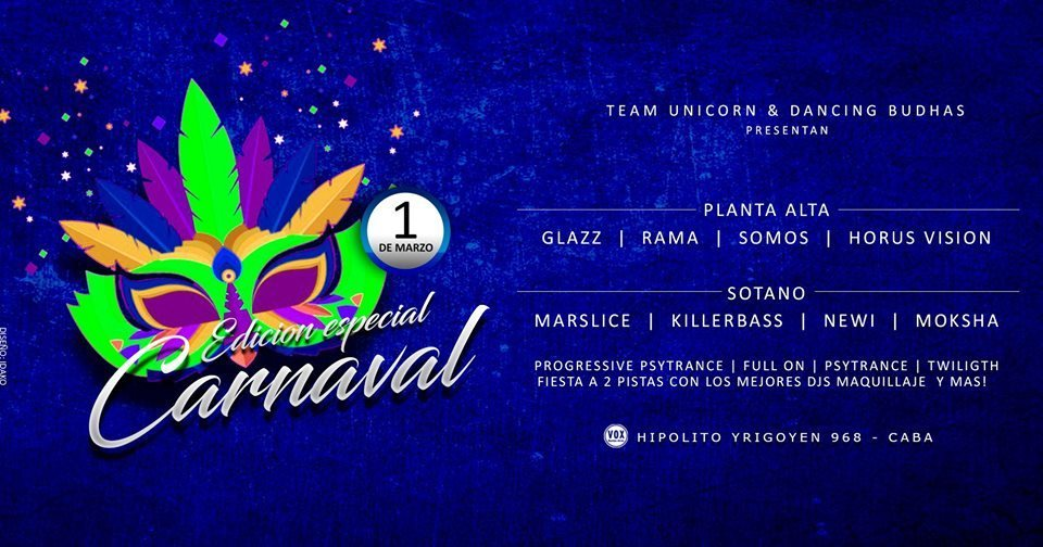 "Dancing Budhas + Team Unicorn presents ""Carnaval"" 1 Mar '19, 23:30"
