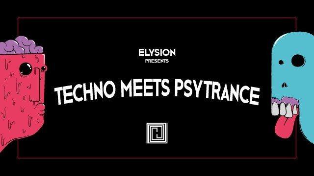 Elysion - Techno meets Psytrance III 1 Mar '19, 23:00