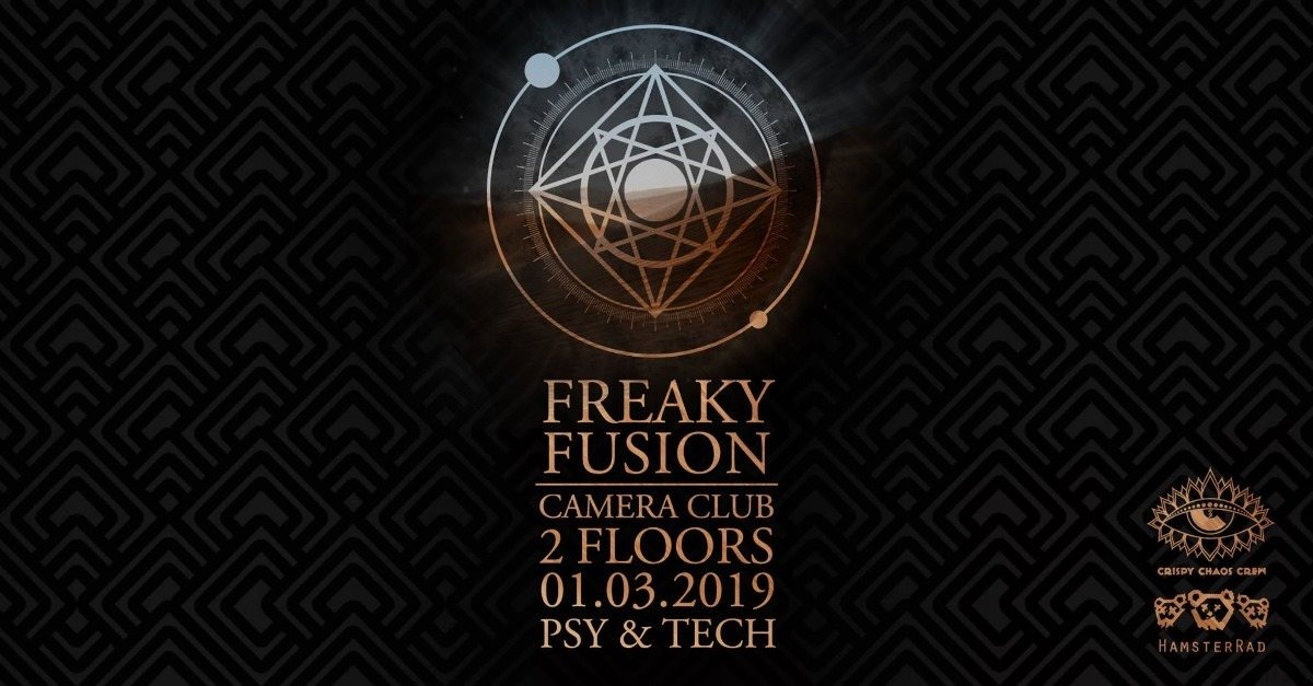 Freaky Fusion @Camera Club 1 Mar '19, 23:00