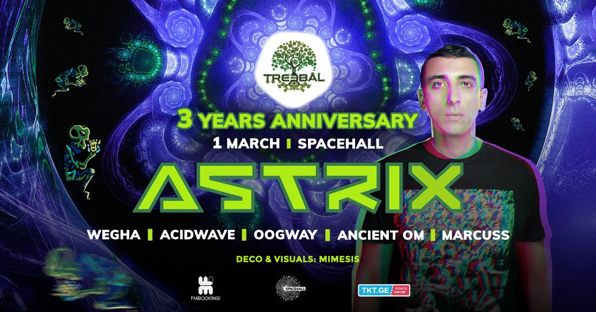 TREEBAL BIRTHDAY with ASTRIX 1 Mar '19, 23:00