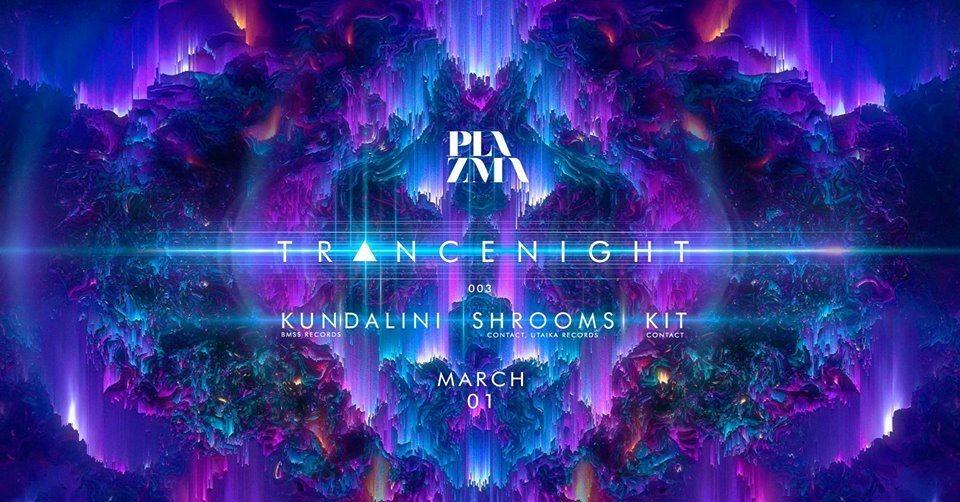 Tr▲ncenight at Plazma 1 Mar '19, 23:30