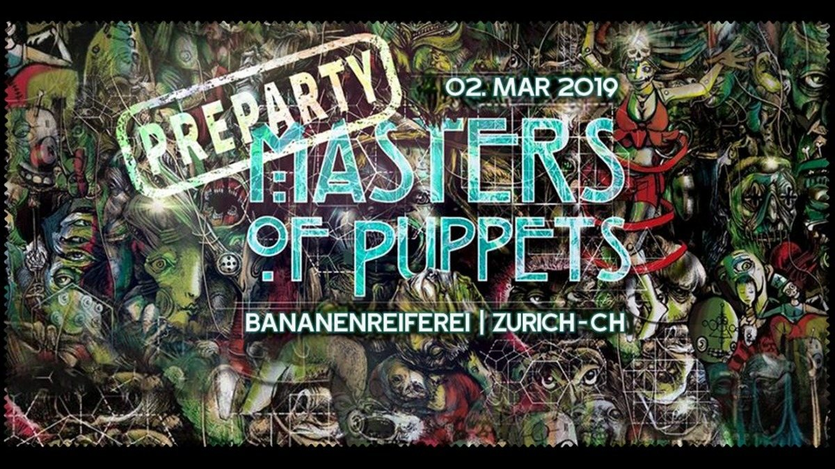 Masters Of Puppets PreParty - Switzerland 2 Mar '19, 22:00