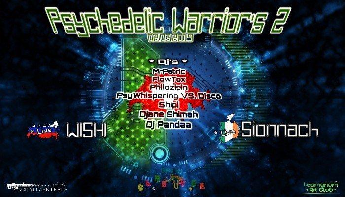Psychedelic Warriors #2 2 Mar '19, 22:00