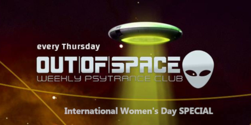 OUT of SPACE - Weltfrauentag Special 7 Mar '19, 22:00