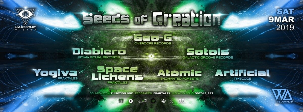 Harmonic Vision presents: Seeds of Creation 9 Mar '19, 23:00