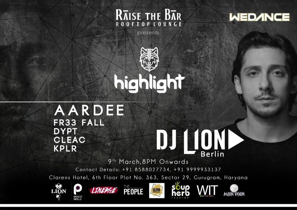 Highlight Music X Wedance Presents DJ LION + Support 9 Mar '19, 20:00