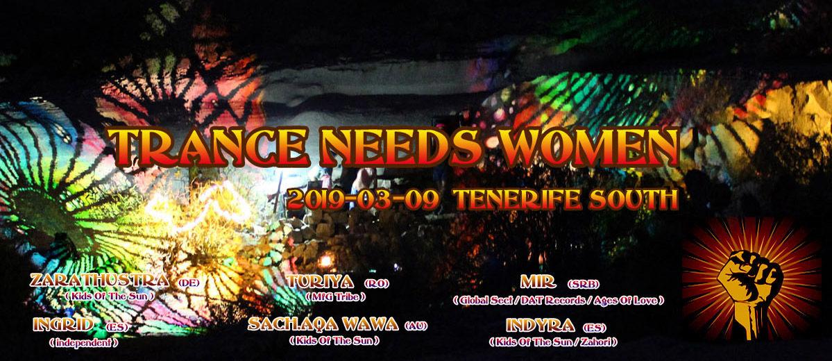 Trance Needs Women 2019 9 Mar '19, 18:00