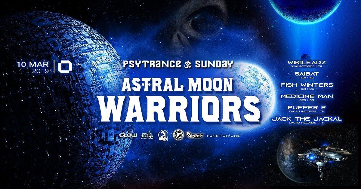 Astral MOON Warriors II 10 Mar '19, 21:30