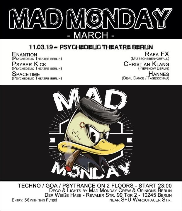 Mad Monday • presents Psychedelic Theatre Berlin Showcase 11 Mar '19, 23:00