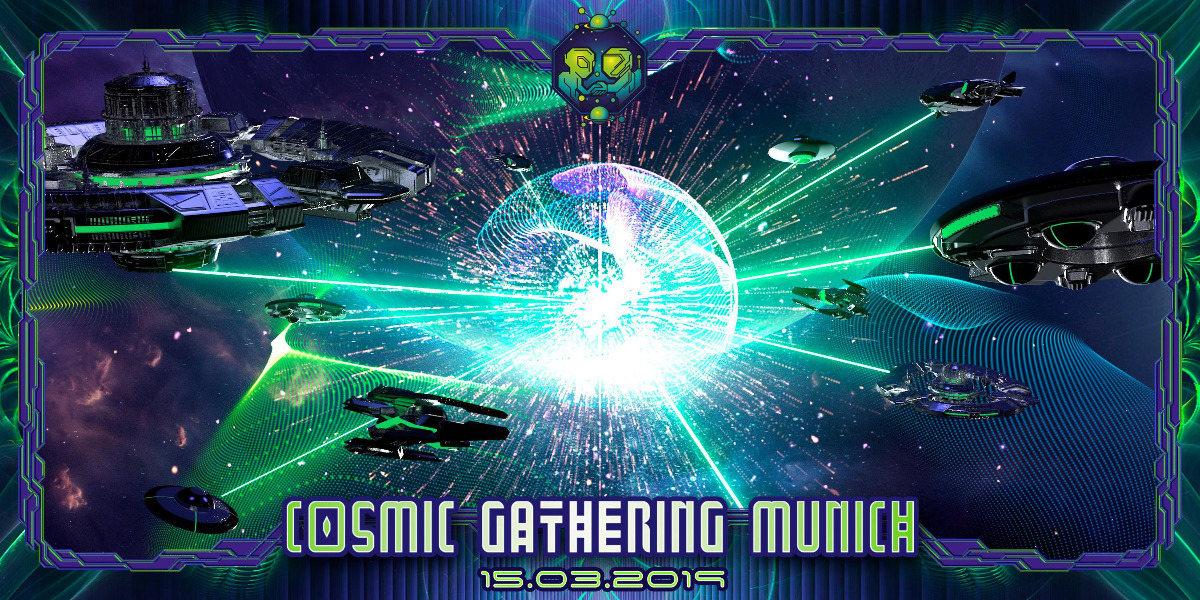 Cosmic Gathering w/ MetaHuman 15 Mar '19, 22:00
