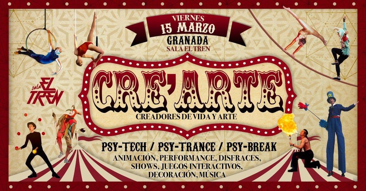 Cre´Arte: Special 3rdvEdition (Granada,Spain) 15 Mar '19, 23:30