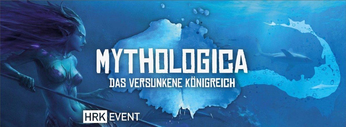 ॐ Mythologica - Das versunkene Königreich 15 Mar '19, 22:00