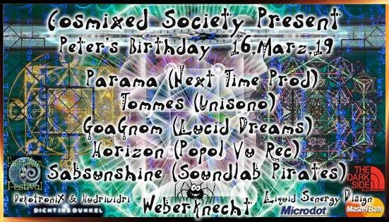 Cosmixed Society presents: Peter's Birthday 16 Mar '19, 22:00