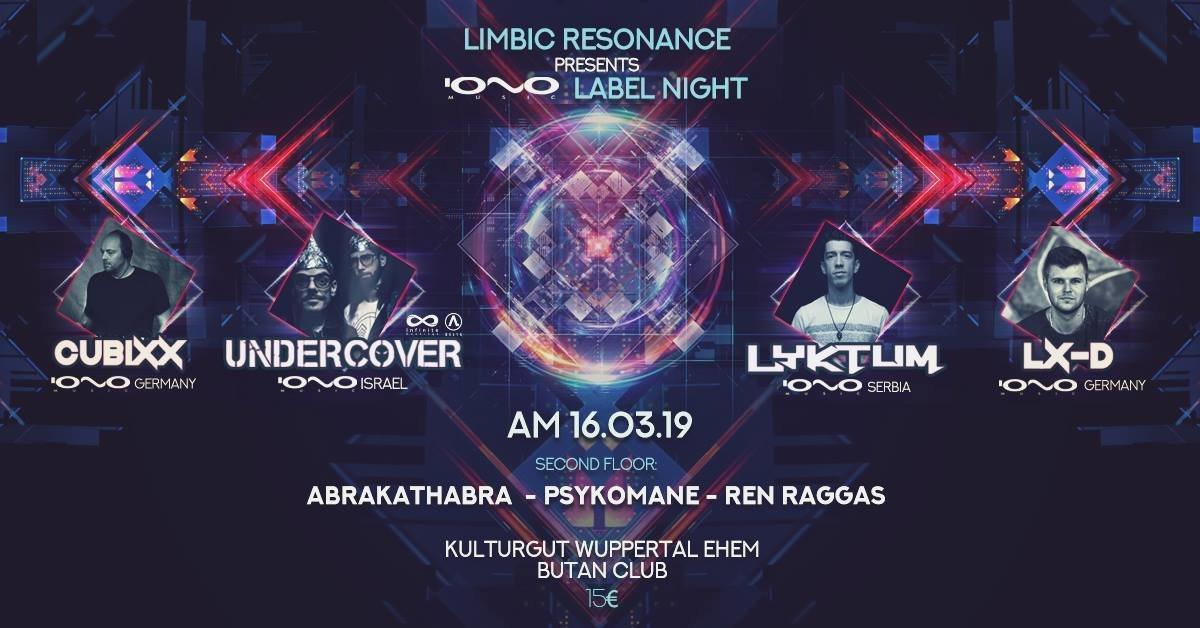 Limbic Resonance pres. IONO MUSIC LABEL NIGHT 16 Mar '19, 22:00