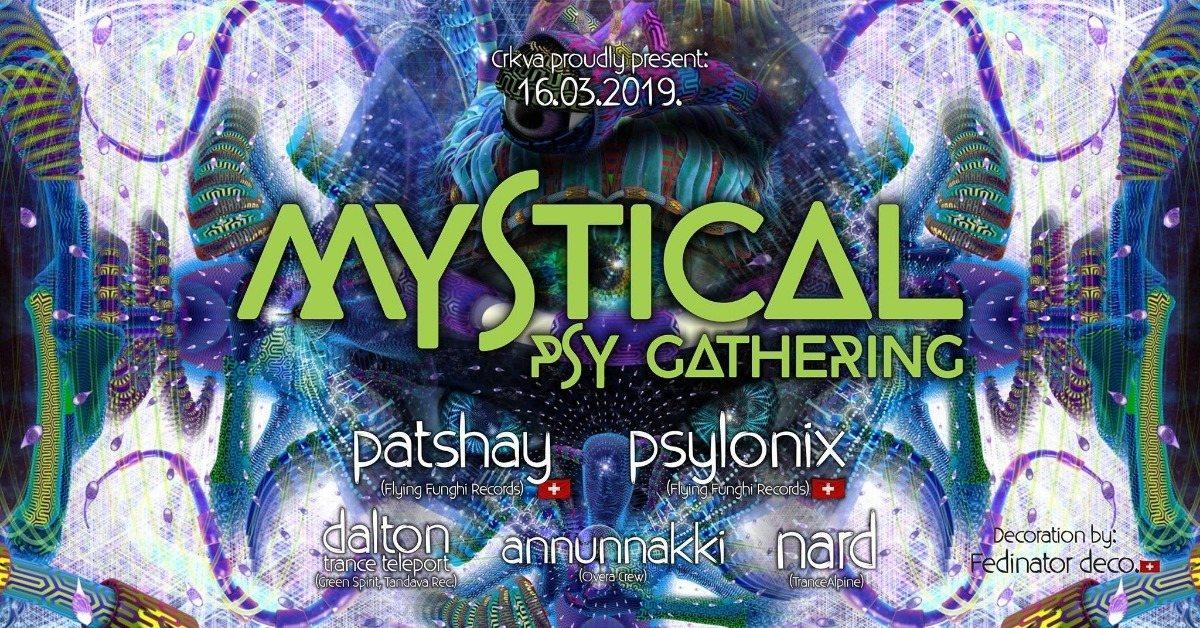 MYSTICAL PSY GATHERING 16 Mar '19, 22:00