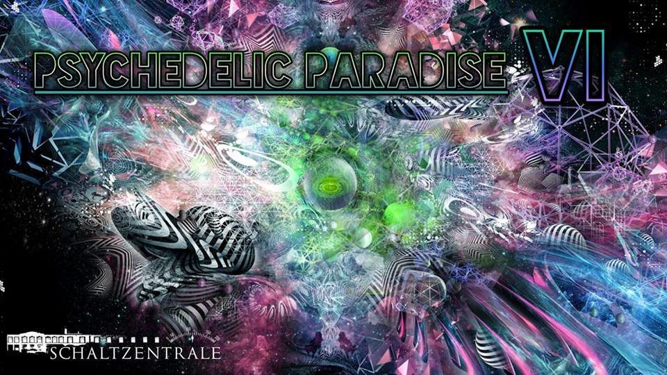 Psychedelic Paradise 6 16 Mar '19, 22:00