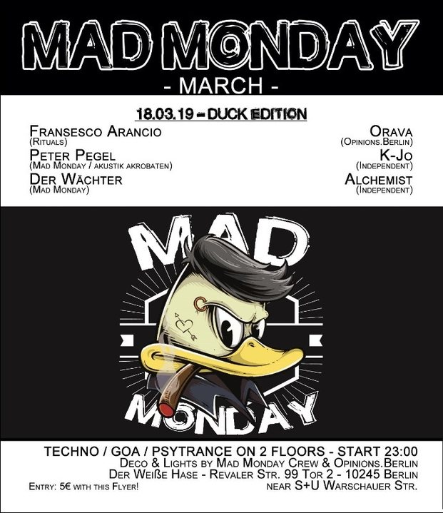 Mad Monday • presents Duck Edition 18 Mar '19, 23:00