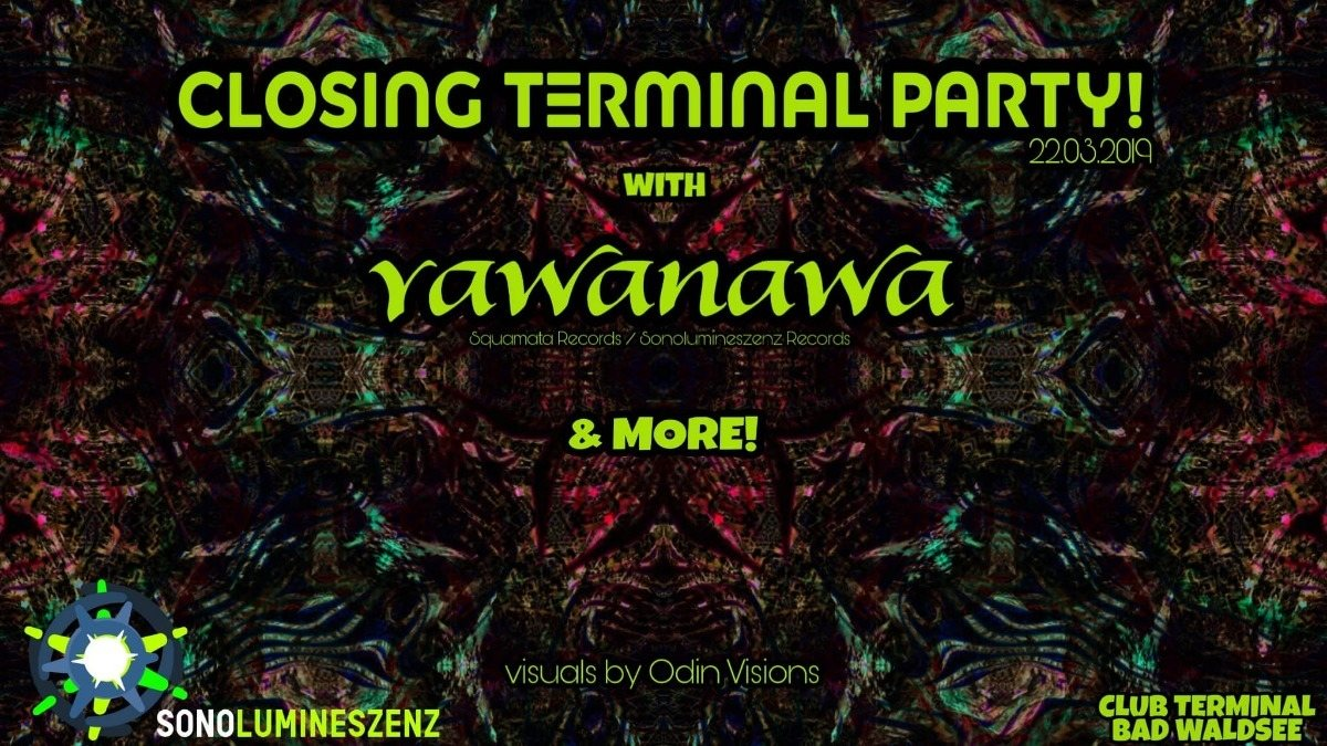 Closing Terminal Party! 22 Mar '19, 22:00