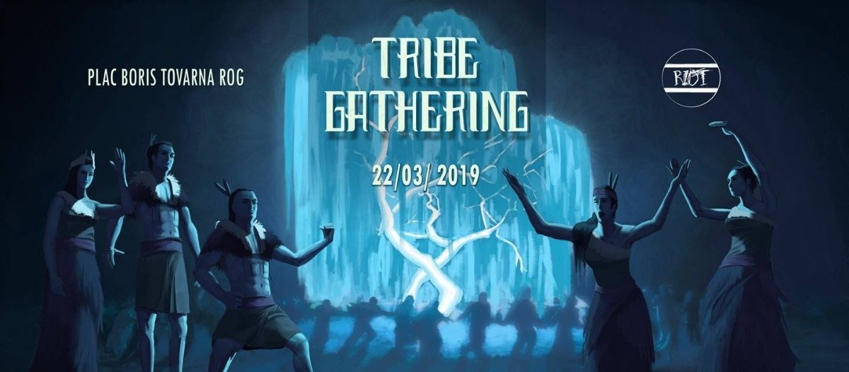 TRIBE Gathering II 22 Mar '19, 22:00