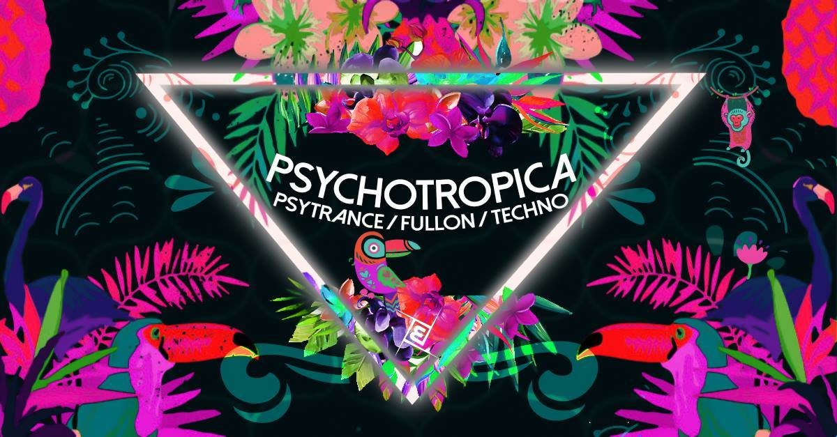 Psychotropica Prog/Psy & Techno |5€ Bis 0Uhr 23 Mar '19, 23:00