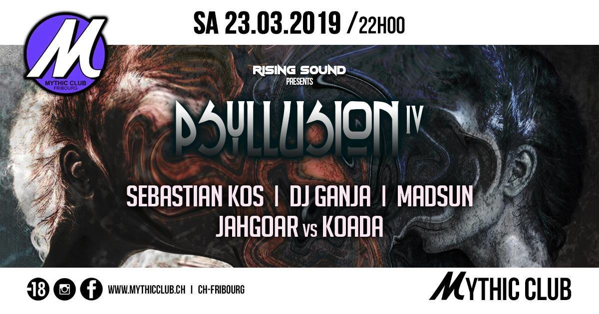 Psyllusion #4 23 Mar '19, 22:00