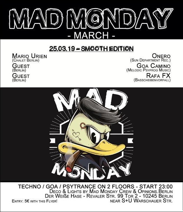 Mad Monday • presents Smooth Edition 25 Mar '19, 23:00