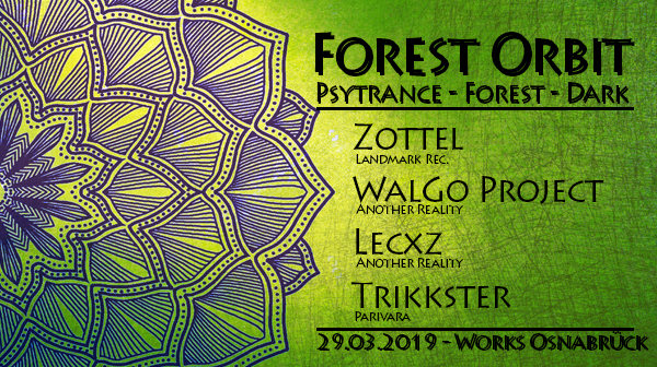 Forest Orbit 29 Mar '19, 23:00