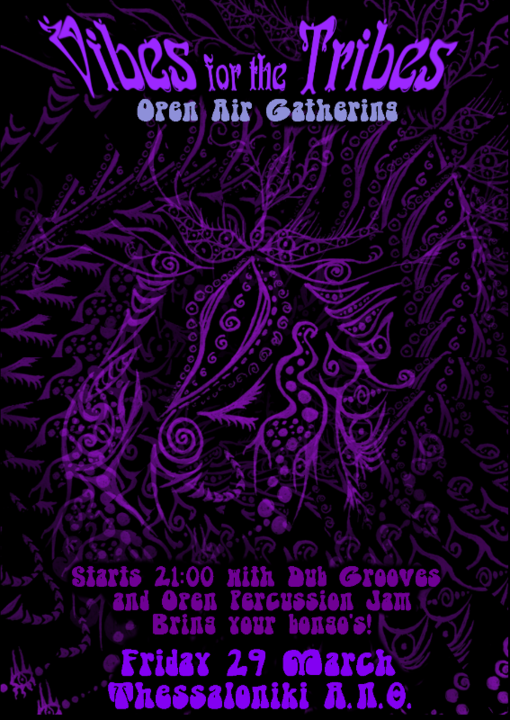 VIBES for the TRIBES - Open Air Gathering 29 Mar '19, 21:00