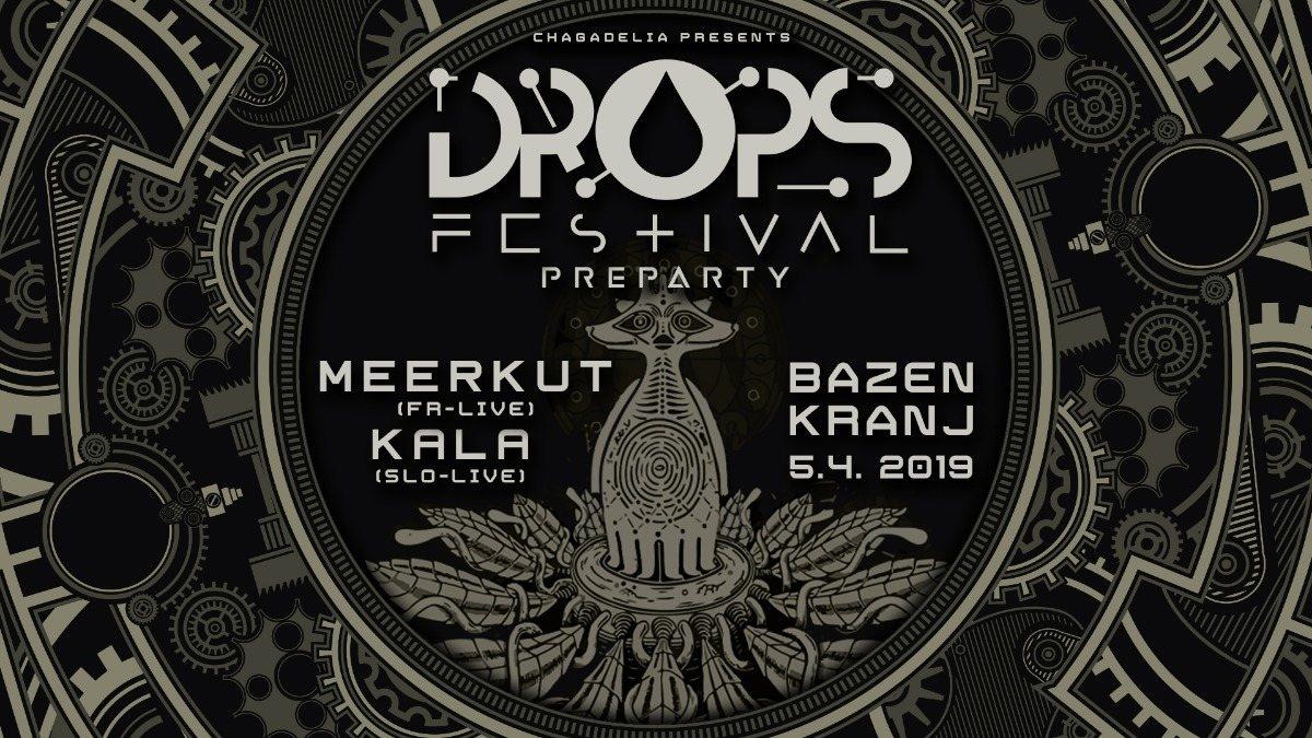 DROPS festival PREPARTY with MEERKUT & KALA 5 Apr '19, 23:00