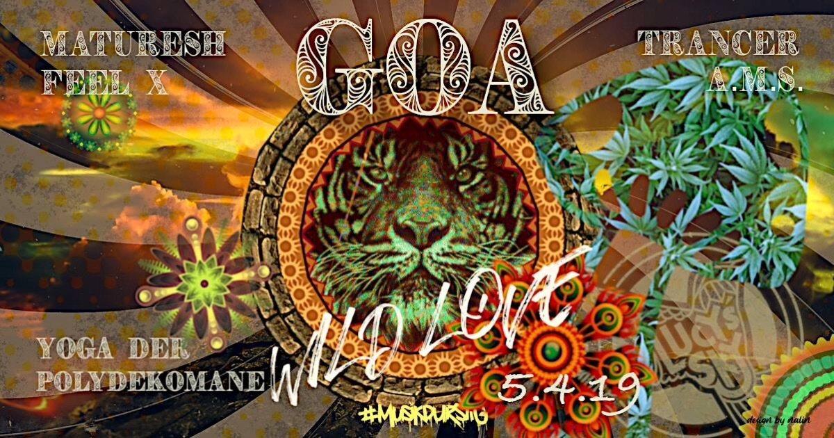 Goa wild Love 5 Apr '19, 22:00