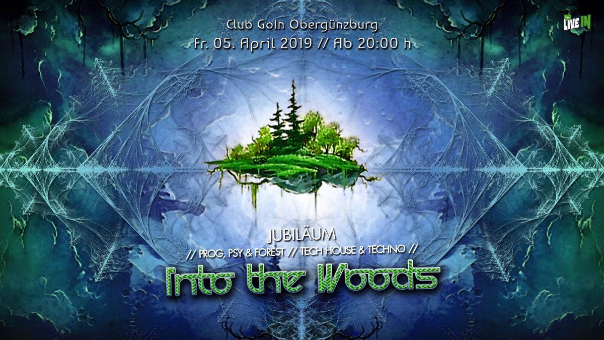 Into the Woods - Jubiläum :-) 5 Apr '19, 22:00