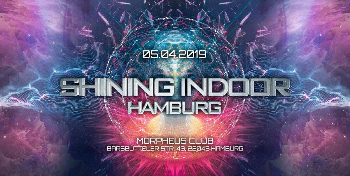 Shining Indoor Hamburg 5 Apr '19, 22:00