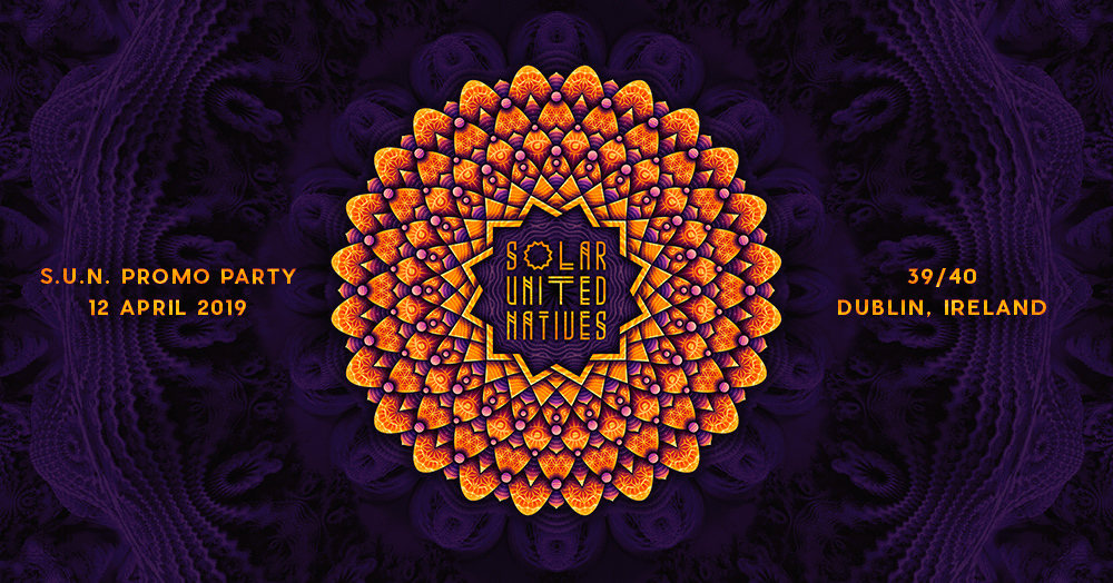 S.U.N. Festival promo party in Dublin 12 Apr '19, 21:00